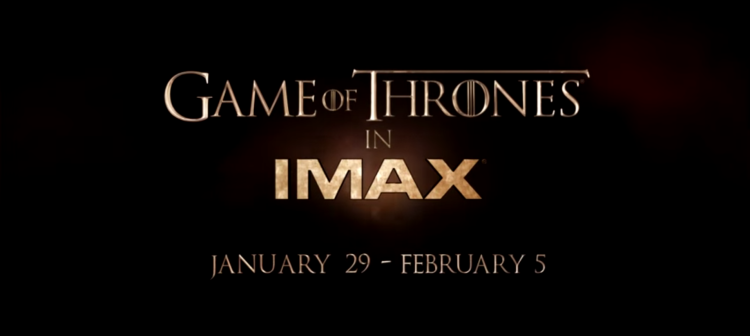 Game_Of_Thrones_IMAX
